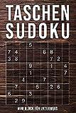 Taschen-Sudoku - Mini Block Für Unterwegs: normal bis extrem schwer | kleines Rätselbuch in A6 Format | 162 knifflige Rätsel mit Lösungen im Anhang - Sudoku Taschenbuch