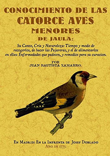 Conocimiento de las Catorce Aves Menores de Jaula por Juan Bautista Xamarro