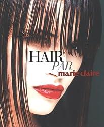 Hair : Par Marie Claire