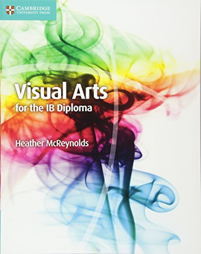 Visual arts for the IB Diploma. Coursebook. Per le Scuole superiori
