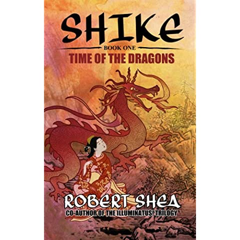 Shike: Time of the Dragons