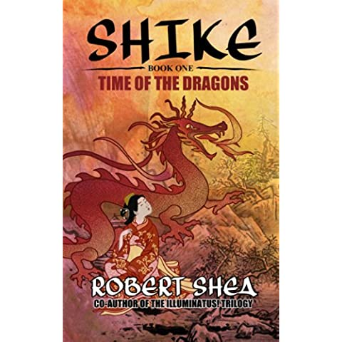Shike: Time of the Dragons (English Edition)