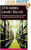 #3: CFA notes Level I Bonds: Handwritten preparation material to ace the Bonds part of CFA Level I (CFA preparation Book 7)
