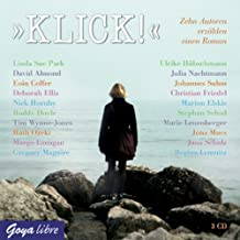 Klick. Zehn Autoren, eine Geschichte