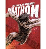 [(Marathon)] [ By (author) Boaz Yakin, Illustrated by Joe Infurnari ] [July, 2012]