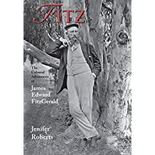 [(Fitz: The Colonial Adventures of James Edward FitzGerald)] [ By (author) Jenifer Roberts ] [May, 2014]