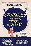 51msvUeLl8L._SL160_ Il fantastico viaggio di Stella di Michelle Cuevas Anteprime