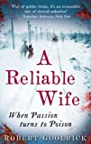 Image de A Reliable Wife: When Passion turns to Poison (English Edition)