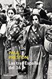 Las tres Espanas del 36 / 1936 - Three Visions of Spain