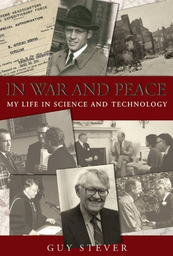 In War and Peace: My Life in Science and Technology by Guy Stever (2002-11-15)