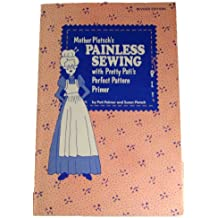 Mother Pletsch's Painless Sewing with Pretty Pati's Perfect Pattern Primer