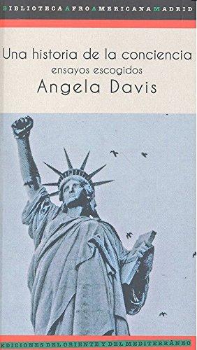 Portada del libro Una historia de la conciencia. Ensayos escogidos (Biblioteca Afro Americana Madrid)