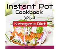 Instant Pot Cookbook: Complete Guide for Ketogenic Diet & Paleo Diet Recipes