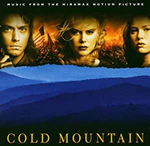 Cold Mountain (Music from the Miramax Motion Pictu