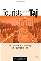Tourists At The Taj (International Library of Sociology)