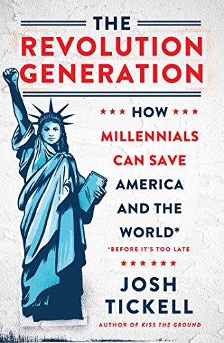 Revolution Generation por Josh Tickell
