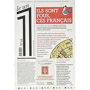 Le 1 - n°46 - Ils sont fous, ces Français