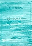 Ready for RICA: A Test Preparation Guide for California's Reading Instruction Competence Assessment by James J. Zarrillo (2001-03-03)