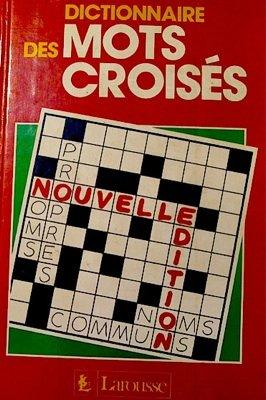 Dictionnaire des mots Croisés : classement direct, classement inverse