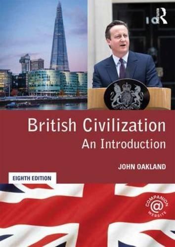 British Civilization: An Introduction by John Oakland (2015-11-27)