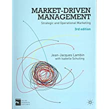 [(Market-Driven Management : Strategic and Operational Marketing)] [By (author) Jean-Jacques Lambin ] published on (August, 2012)