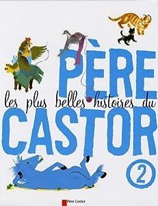 """Afficher """"Les plus belles histoires du Père Castor n° 3"""""""