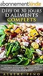 D�fi de 30 jours d'aliments complets:...