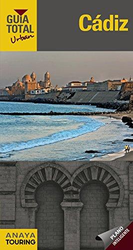 Cádiz (Urban) (Guía Total - Urban - España) por Anaya Touring