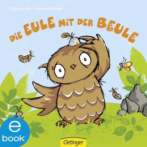 Die Eule mit der Beule (Die kleine Eule 1) (You-tube-tr)