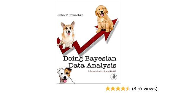 Doing bayesian data analysis a tutorial with r and bugs amazon doing bayesian data analysis a tutorial with r and bugs amazon john k kruschke 8601300089751 books fandeluxe Image collections