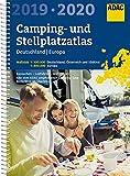 ADAC Camping- und Stellplatzatlas Deutschland/Europa 2019/2020 (ADAC Atlanten) -