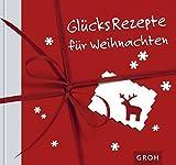 Glücksrezepte für Weihnachten - Celeste Marin