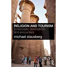[ RELIGION AND TOURISM CROSSROADS, DESTINATIONS AND ENCOUNTERS ] By Stausberg, Michael ( AUTHOR ) Oct-2010[ Paperback ]