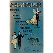 Danses modernes Théorie du quick-step, slow-fox, valse viennoise, tango, valse musette, samba