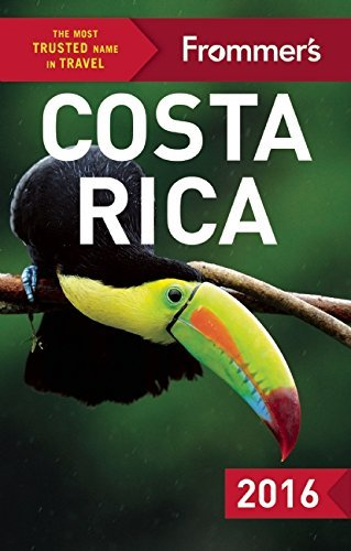 Frommer's Costa Rica 2016 (Color Complete Guide) by Eliot Greenspan (2016-01-12)