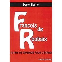 François de Roubaix, 15 ans de musique pour l'écran