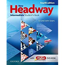 [(New Headway Intermediate Student Book Pack Component: Student's Book Intermediate level : Six-level General English Course)] [By (author) Liz Soars ] published on (December, 2009)