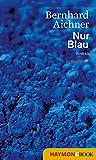 Nur Blau (HAYMON TASCHENBUCH)