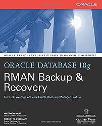 Oracle Database 10g RMAN Backup & Recovery (Osborne Oracle Press)