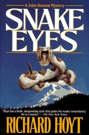 Snake Eyes: A John Denson Mystery by Richard Hoyt (1995-12-05) (Eyes Snake 5)