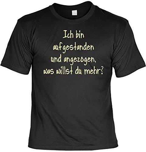 Sprüche/Spaß-Shirt/Fun-Shirt/Rubrik lustige Sprüche: Ich bin aufgestanden... geniales Geschenk Schwarz
