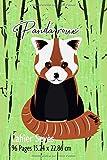 Cahier: A réglure seyès idéal pour la rentrée scolaire fans et amateurs de panda roux