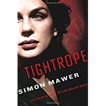 Tightrope by Simon Mawer (2015-11-03)