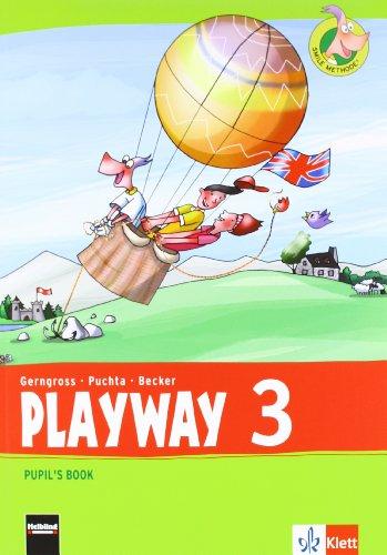 Playway 3. Ab Klasse 3: Pupil's Book Klasse 3 (Playway. Für den Beginn ab Klasse 3. Ausgabe ab 2013)