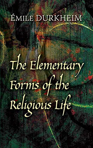 The Elementary Forms of the Religious Life (English Edition) por Émile Durkheim