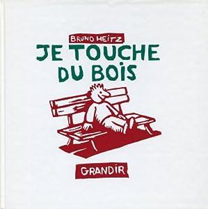 """Afficher """"Je touche du bois"""""""