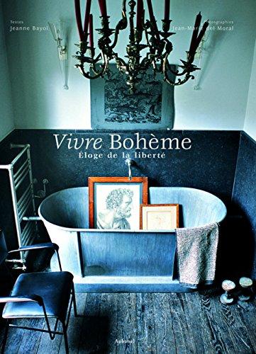 Vivre Bohme : Eloge de la libert