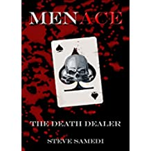 MENACE: The Death Dealer (English Edition)