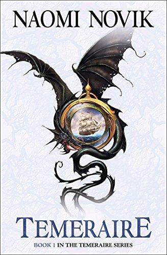 Temeraire (The Temeraire Series, Book 1)