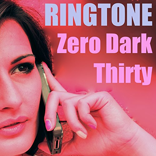 Zero Dark Thirty Ringtone (Zero Dark Thirty Soundtrack)